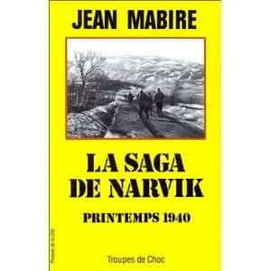 La saga de Narvik Combats au dela du cercle polaire