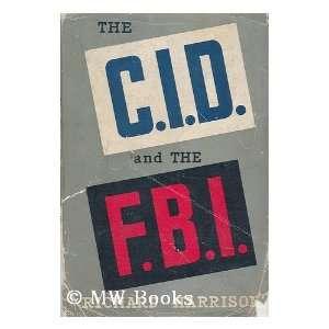The C.I.D. and the F.B. I richard harrison Books