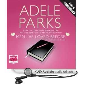 Before (Audible Audio Edition) Adele Parks, Charlotte Strevens Books
