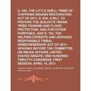 S. 546, the Little Shell Tribe of Chippewa Indians
