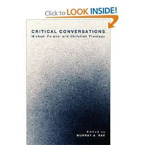 Critical Conversations: Michael Polanyi and Christian
