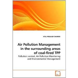 Air Pollution Management in the surrounding areas of coal