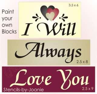 STENCIL I Will Always Love You Primitive Valentine Sign