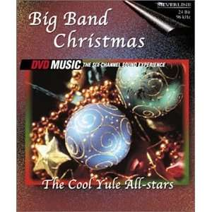 Big Band Christmas The Cool Yule All Stars Music