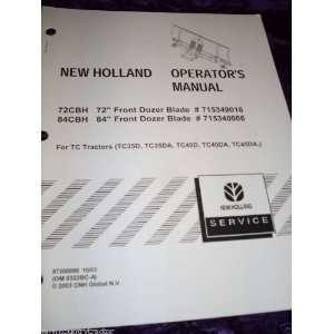 New Holland 72/84 Dozer Blade OEM OEM Owners Manual New