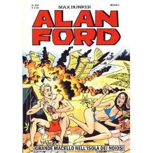 Alan Ford 454   Grande macello nellisola dei noiosi Max
