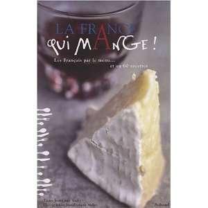 France qui mange! (La) (9782700605181): Jean Louis Andrï