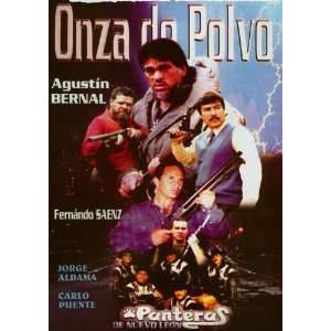 Onza De Polvo Agustin Bernal, Fernando Saenz Movies & TV