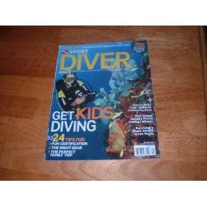 Diver magazine, April 2011 Get Kids Diving: April 2011 Get Kids Diving