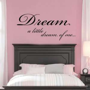 DREAM A LITTLE DREAM OF   Wall Quote Sticker / Decal