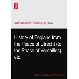 of Versailles), etc. Philip Henry Stanhope 5th Earl Stanhope. Books