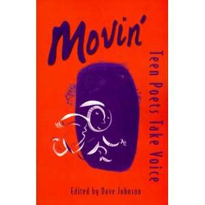Movin Teen Poets Take Voice (9780531071717): Dave