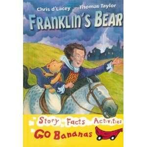 Franklins Bear (Red Go Bananas) (9780778726746): Chris D