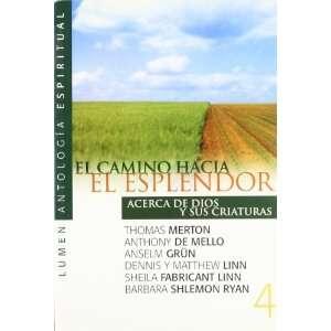 El Camino Hacia El Esplendor 4 (Spanish Edition