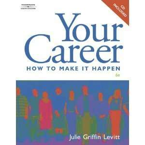 How to Make It Happen (9781435471474) Julie Griffin Levitt Books