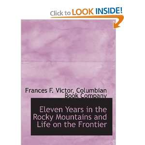 Frontier (9781140322320): Frances F. Victor, Columbian Book Company