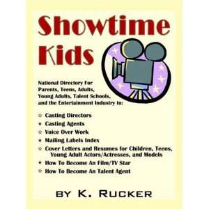 Showtime Kids (9780741430670): K. Rucker: Books