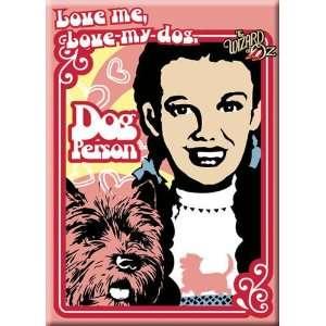Wizard of Oz Love Me Love My Dog Magnet 26565M Kitchen