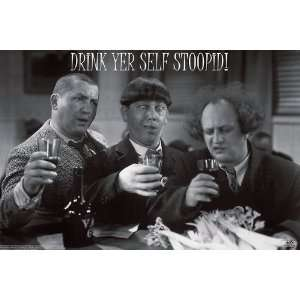 Three Stooges Drink Yer Self Stoopid! Poster Print 36x24