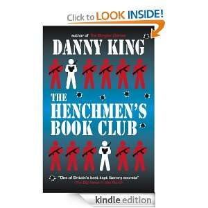 The Henchmens Book Club: Danny King:  Kindle Store
