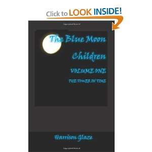 The Blue Moon Children: The Tower in Time (Volume 1