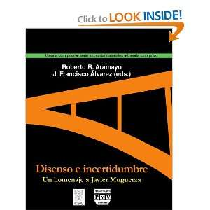 Disenso e incertidumbre (Spanish Edition) (9788493439576