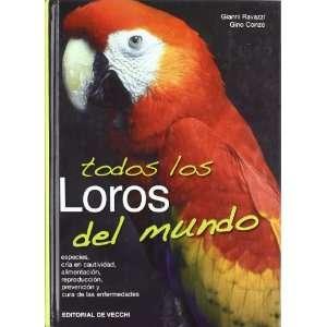 Todos Los Loros del Mundo (Spanish Edition) (9788431532208