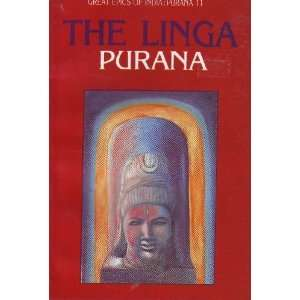 The Linga: Purana (Great Epics of India: Purana 11