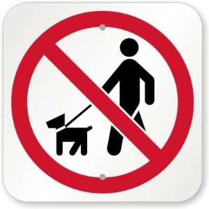 No Walking Dog Sign Aluminum, 12 x 12 Office Products