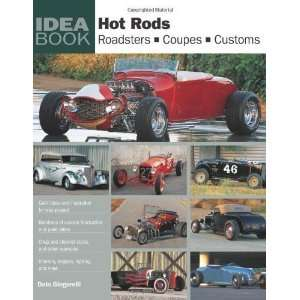 Hot Rods Roadsters, Coupes, Customs (Idea Book
