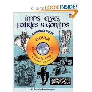 Elves, Fairies and Goblins CD ROM and Book (Dover Electronic Clip Art