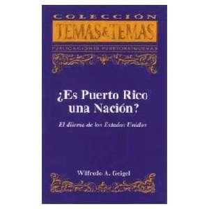 ¿Es Puerto Rico una nación? El dilema de los Estados