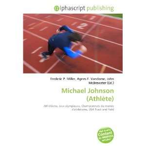 Michael Johnson (Athlète) (French Edition) (9786132704931) Books