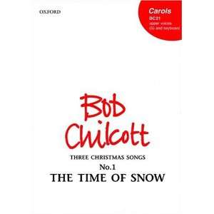 Time of Snow (9780193426320) Bob Chilcott Books