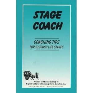 Stage Coach (Coaching Tips for 10 Tough Life Stages