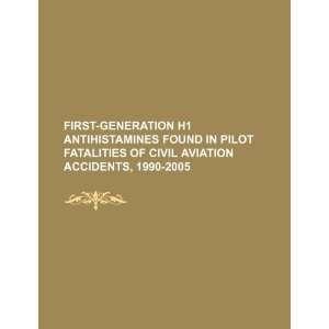First generation H1 antihistamines found in pilot fatalities