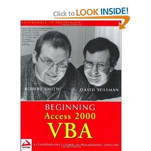 Access 2000 VBA (9780764543838) Robert Smith, Dave Sussman Books