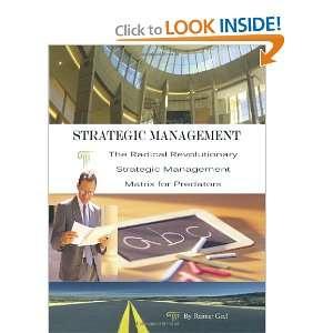 Management The Radical Revolutionary Strategic Management Matrix