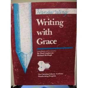 Handwriting Writing With Grace (9780961827533) Dr. Paul