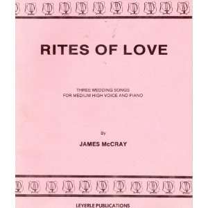 Wedding Songs for Medium High Voice and Piano James McCray (composer
