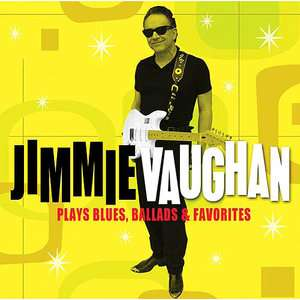 Plays Blues, Ballads & Favorites, Jimmie Vaughan Pop