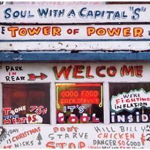 Soul with a Capital S The Best of Tower of Power Music