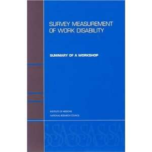 Survey Measurement of Work Disability Summary of a