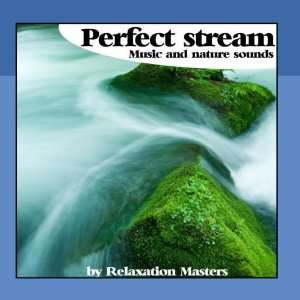 Perfect Stream  Music and Nature Sounds Relaxation