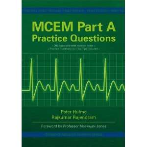 MCEM Part A Practice Questions (Oxbridge Medicas Revision