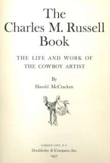 The CHARLES M RUSSELL BOOK ~ 1st 1957ed COLOR ILLUST