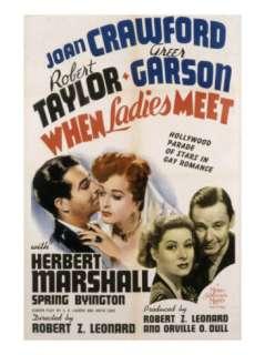 When Ladies Meet, Robert Taylor, Joan Crawford, Greer Garson, Herbert