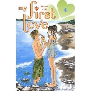 My first love, Tome 4 (9782302007338): Kotomi Aoki: Books
