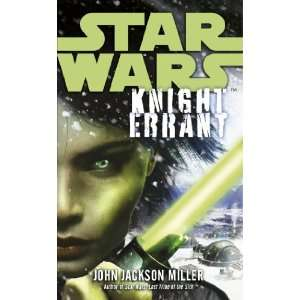 Star Wars Knight Errant (9780099562450) John Jackson