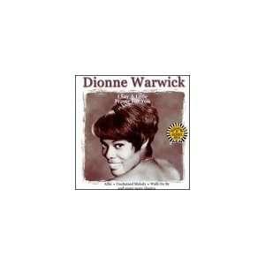 I Say a Little Prayer for You: Dionne Warwick, Burt